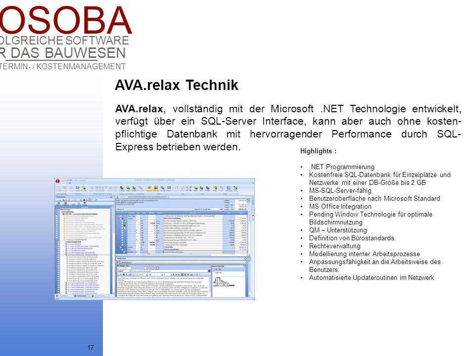 COSOBA AVA / TERMIN- / KOSTENMANAGEMENT FÜR DAS BAUWESEN ERFOLGREICHE SOFTWARE 17 AVA.relax, vollständig mit der Microsoft.NET Technologie entwickelt,