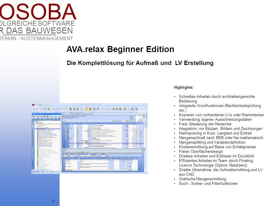 COSOBA AVA / TERMIN- / KOSTENMANAGEMENT FÜR DAS BAUWESEN ERFOLGREICHE SOFTWARE 16 AVA.relax bietet alle erforderlichen Schnittstellen zum Im- und Export der Daten.
