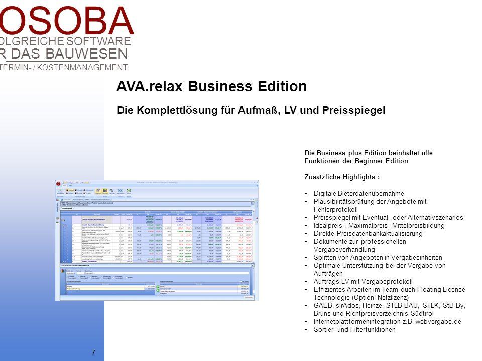 COSOBA AVA / TERMIN- / KOSTENMANAGEMENT FÜR DAS BAUWESEN ERFOLGREICHE SOFTWARE 7 Die Komplettlösung für Aufmaß, LV und Preisspiegel Die Business plus