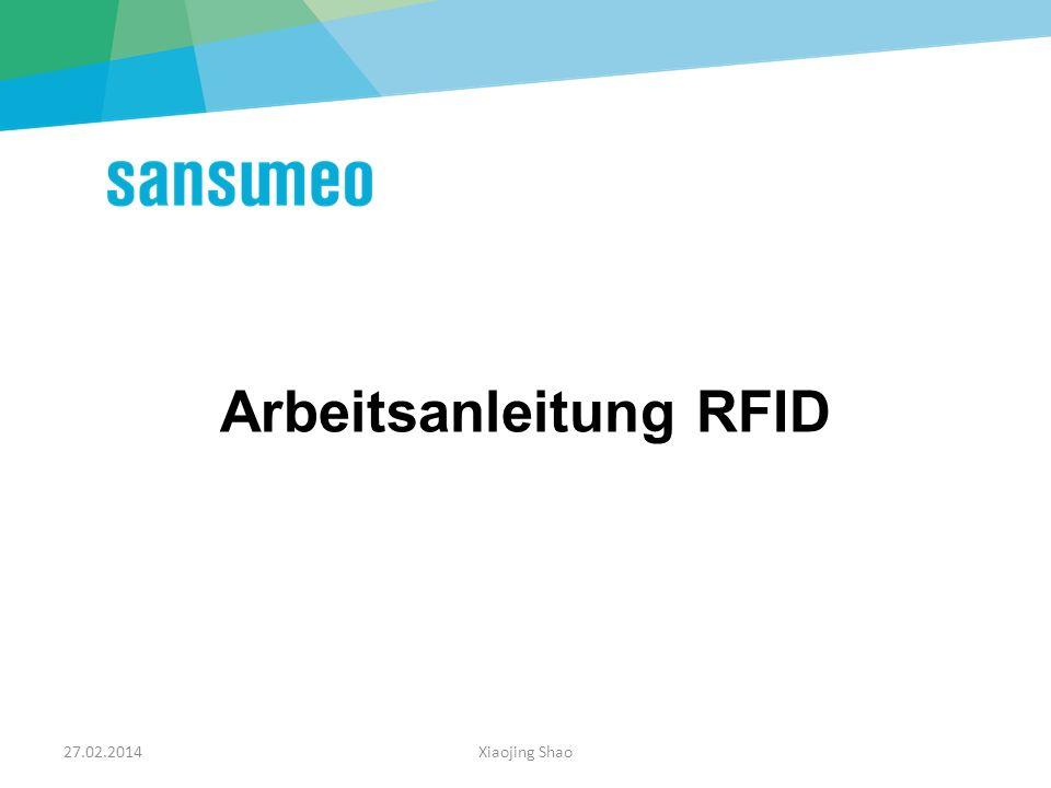 27.02.2014Xiaojing Shao2 Bitte tippen Sie einmal auf die Menüleiste SANSUMEO RFID an. Schritt 1