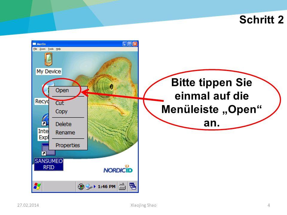 27.02.2014Xiaojing Shao25 Dieser Bildschirm wird automatisch geöffnet.