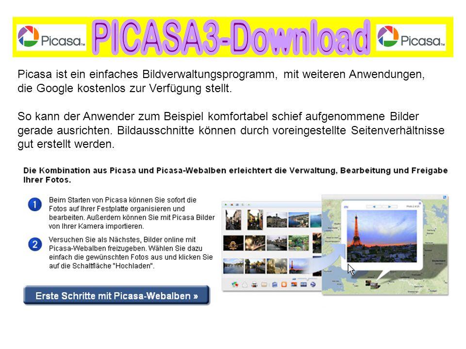 Picasa ist ein einfaches Bildverwaltungsprogramm, mit weiteren Anwendungen, die Google kostenlos zur Verfügung stellt. So kann der Anwender zum Beispi
