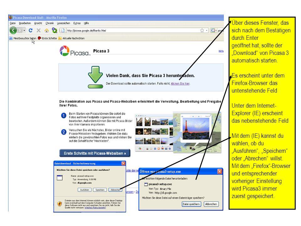 Über dieses Fenster, das sich nach dem Bestätigen durch Enter geöffnet hat, sollte der Download von Picasa 3 automatisch starten. Es erscheint unter d