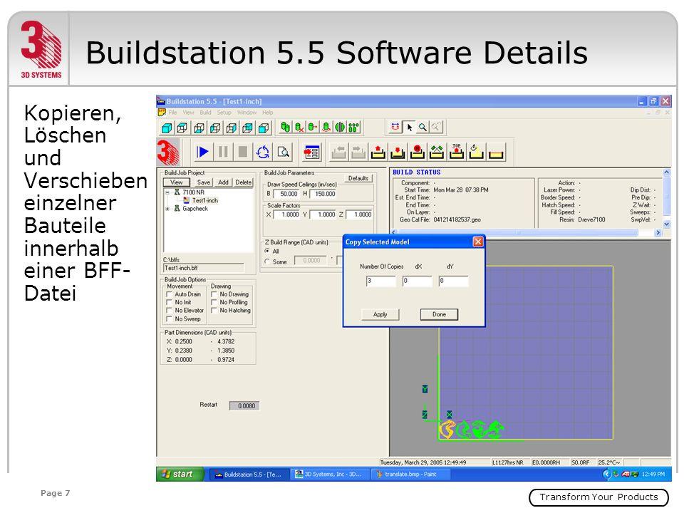 Transform Your Products Page 7 Kopieren, Löschen und Verschieben einzelner Bauteile innerhalb einer BFF- Datei Buildstation 5.5 Software Details