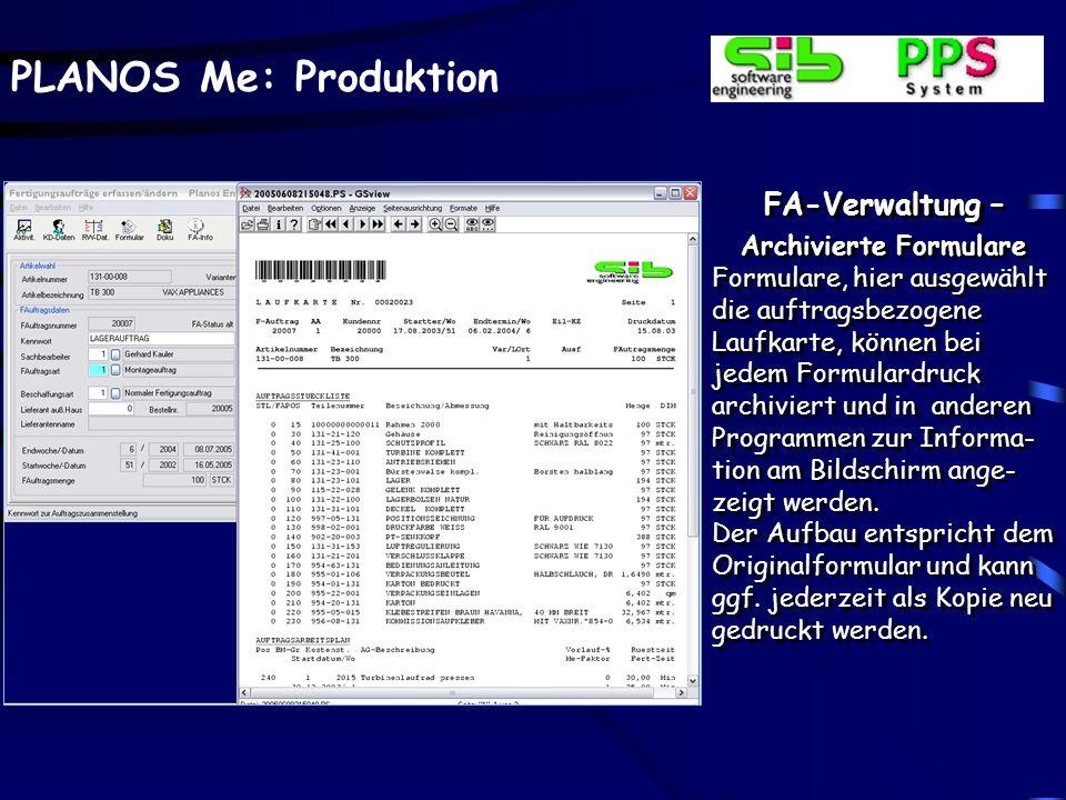 PLANOS Me: Produktion FA-Verwaltung – Dokumente Über eine Auswahl ver- schiedener Dokumenten- arten können diese einem Auftrag zugeordnet wer- den und
