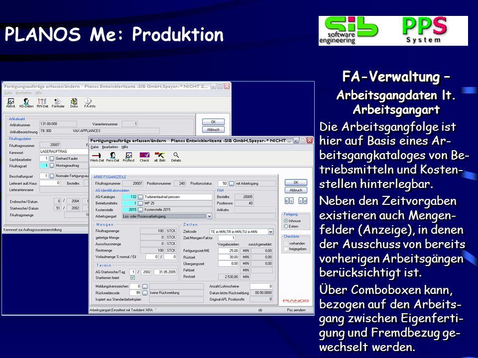 PLANOS Me: Produktion FA-Verwaltung – Stücklistenkomponenten Statt einer manuellen Ein- gabe können die Stücklis- tenkomponenten auch durch eine Kopie