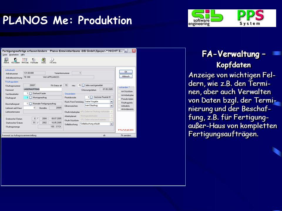 PLANOS Me: Produktion FA-Verwaltung – Auskünfte - Erzeugnis Anzeige der Bewertung der zugebuchten Erzeugnisse durch die Qualitätskon- trolle FA-Verwal