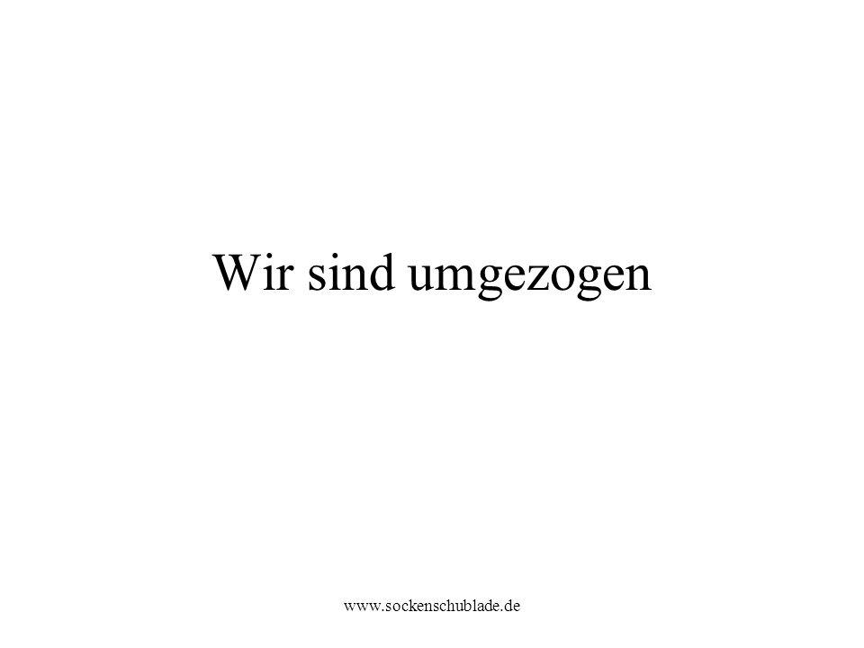 www.sockenschublade.de Wir sind umgezogen