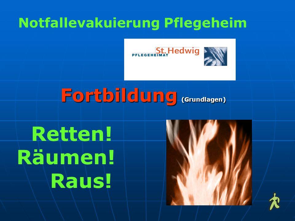 Notfallevakuierung Pflegeheim Retten! Räumen! Raus! Fortbildung (Grundlagen)
