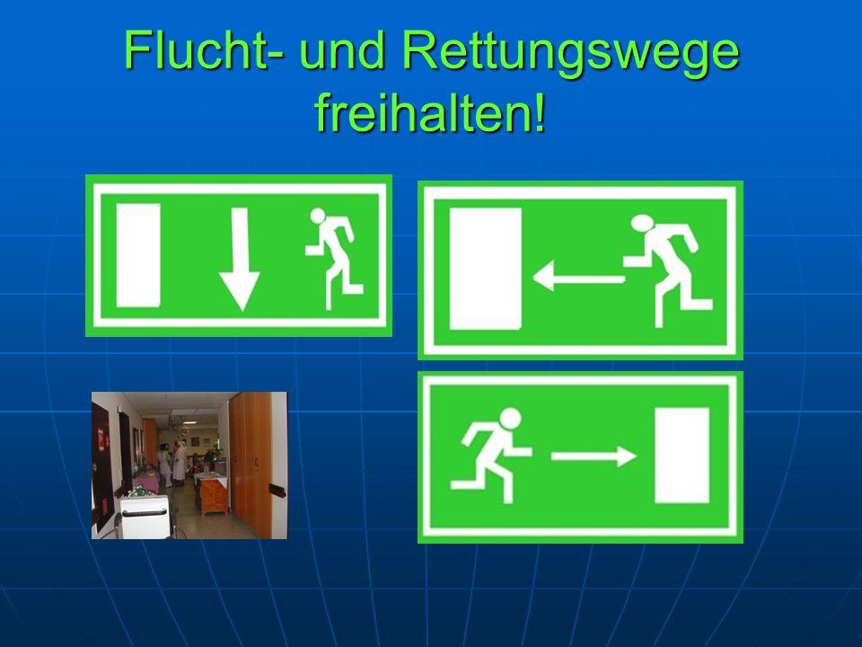 Flucht- und Rettungswege freihalten!