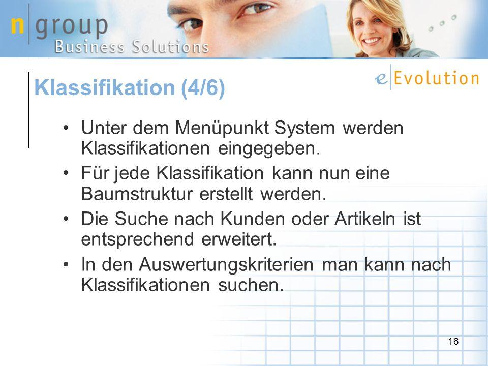 16 Unter dem Menüpunkt System werden Klassifikationen eingegeben.