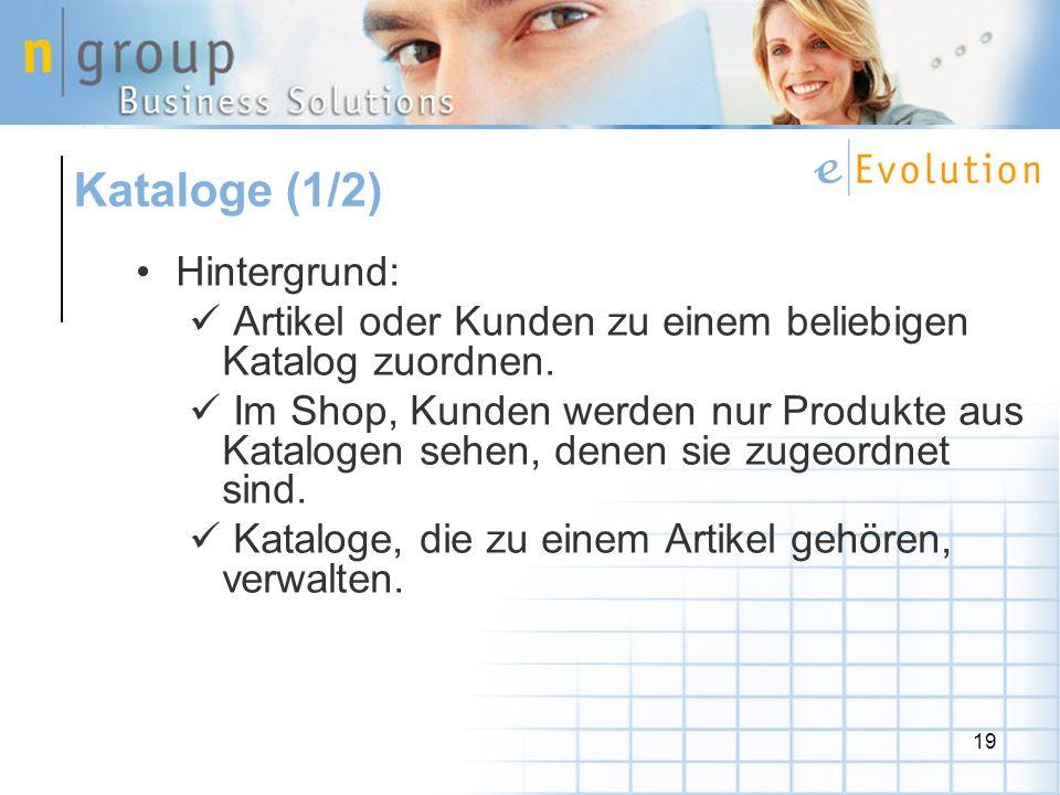 19 Hintergrund: Artikel oder Kunden zu einem beliebigen Katalog zuordnen.