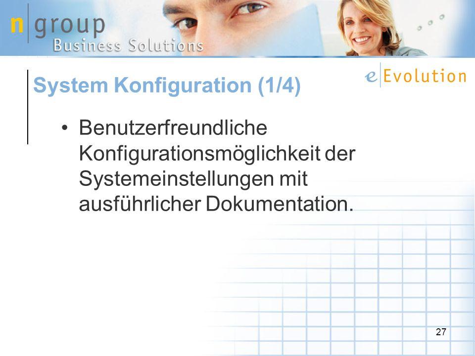 27 Benutzerfreundliche Konfigurationsmöglichkeit der Systemeinstellungen mit ausführlicher Dokumentation.