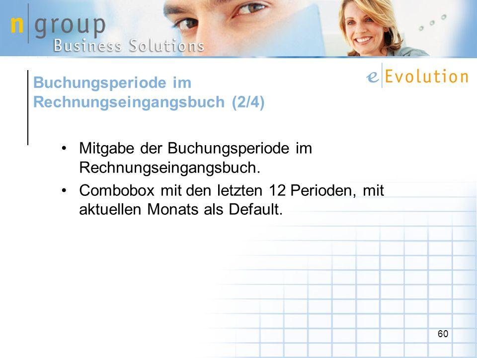 60 Mitgabe der Buchungsperiode im Rechnungseingangsbuch.