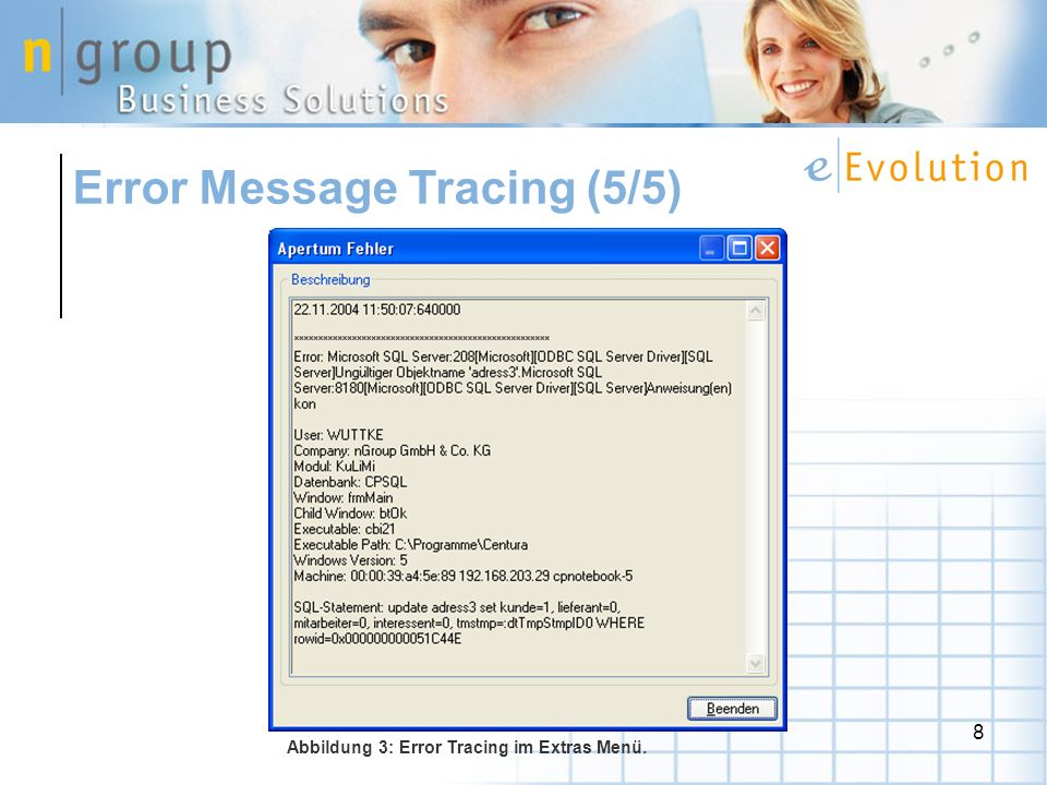 8 Error Message Tracing (5/5) Abbildung 3: Error Tracing im Extras Menü.