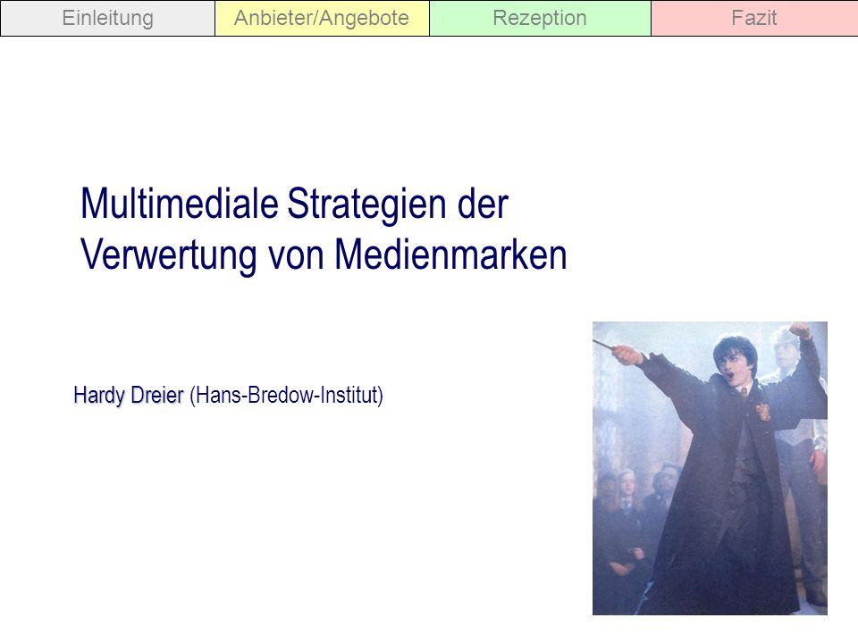 Medienkindheit - Markenkindheit 15 Fallbeispiel: Konzerninterne Crosspromotion EinleitungAnbieter/AngeboteRezeptionFazit Ökonomische Strategien