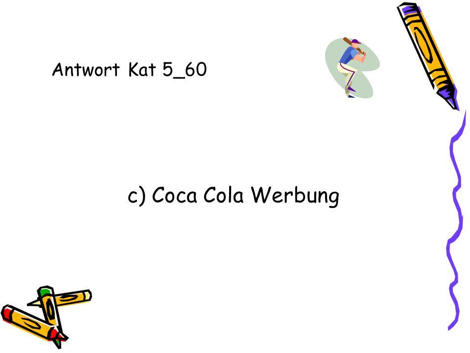Antwort Kat 5_60 c) Coca Cola Werbung
