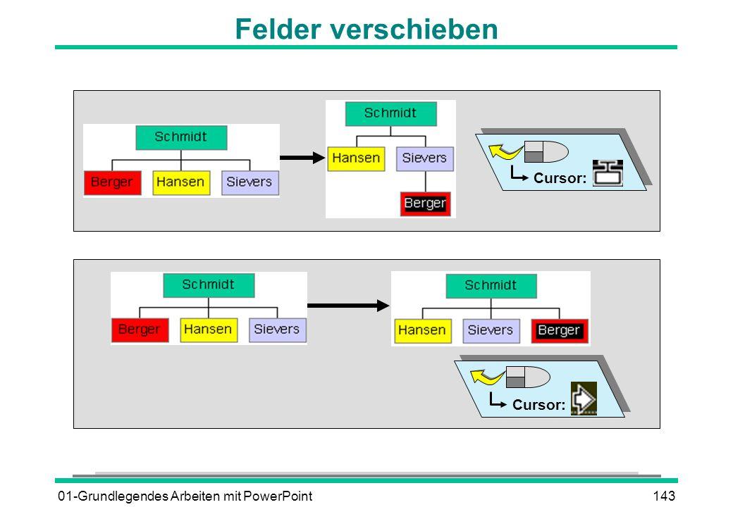 01-Grundlegendes Arbeiten mit PowerPoint143 Felder verschieben Cursor:
