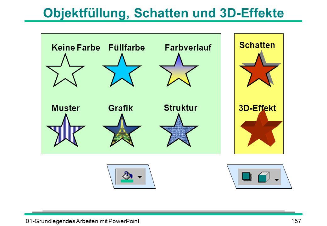 01-Grundlegendes Arbeiten mit PowerPoint157 Keine FarbeFüllfarbeFarbverlauf Struktur MusterGrafik Schatten 3D-Effekt Objektfüllung, Schatten und 3D-Ef