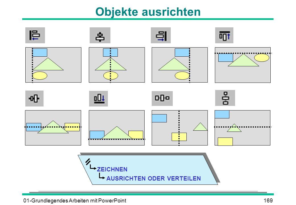 01-Grundlegendes Arbeiten mit PowerPoint169 Objekte ausrichten ZEICHNEN AUSRICHTEN ODER VERTEILEN