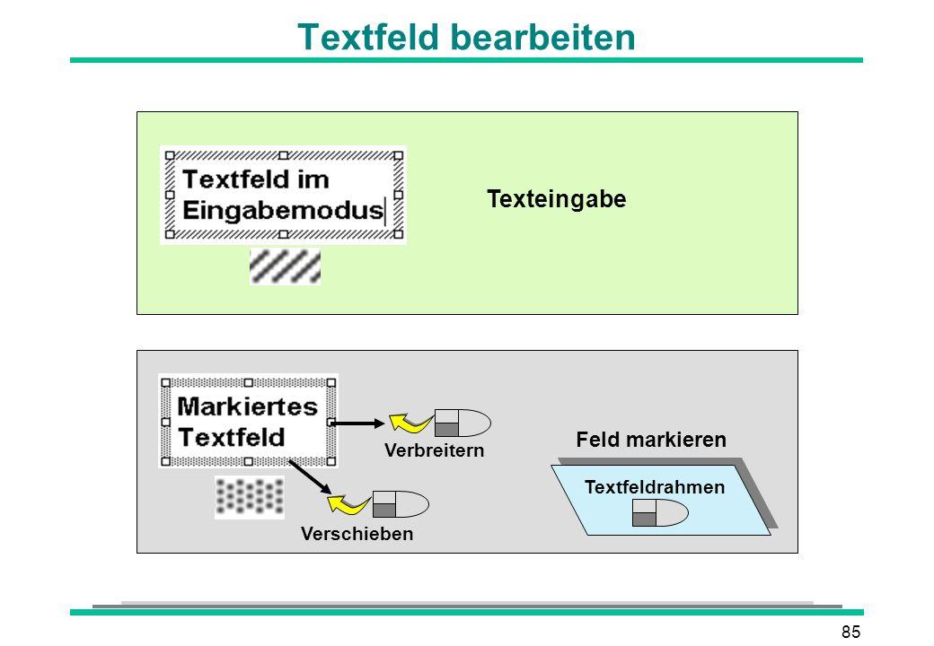 85 Textfeld bearbeiten Texteingabe Verbreitern Verschieben Textfeldrahmen Feld markieren