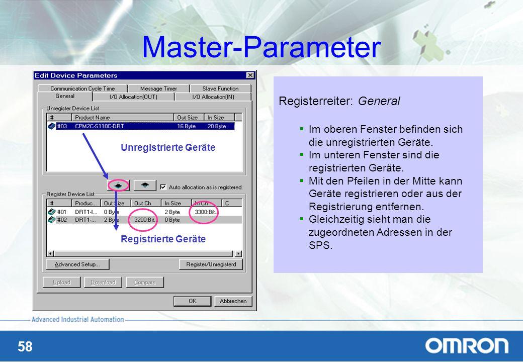 58 Master-Parameter Registerreiter: General Im oberen Fenster befinden sich die unregistrierten Geräte. Im unteren Fenster sind die registrierten Gerä