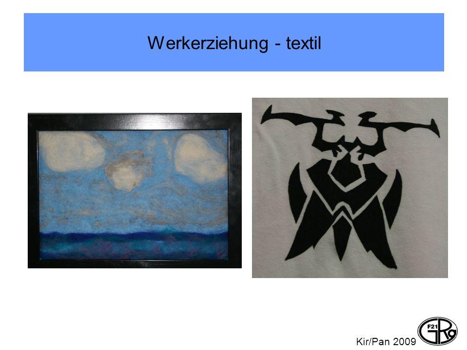 Werkerziehung - textil Kir/Pan 2009