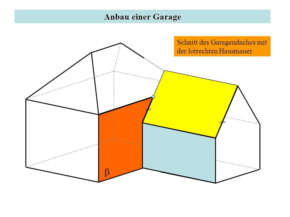 Anbau einer Garage Schnitt des Garagendaches mit der lotrechten Hausmauer