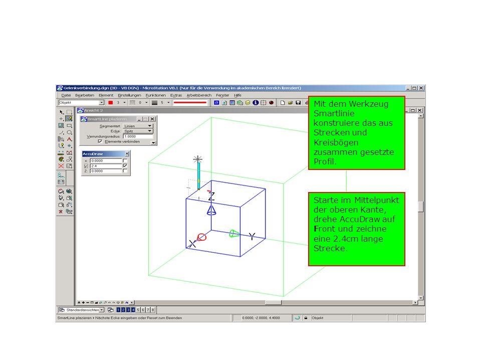 Mit dem Werkzeug Smartlinie konstruiere das aus Strecken und Kreisbögen zusammen gesetzte Profil. Starte im Mittelpunkt der oberen Kante, drehe AccuDr