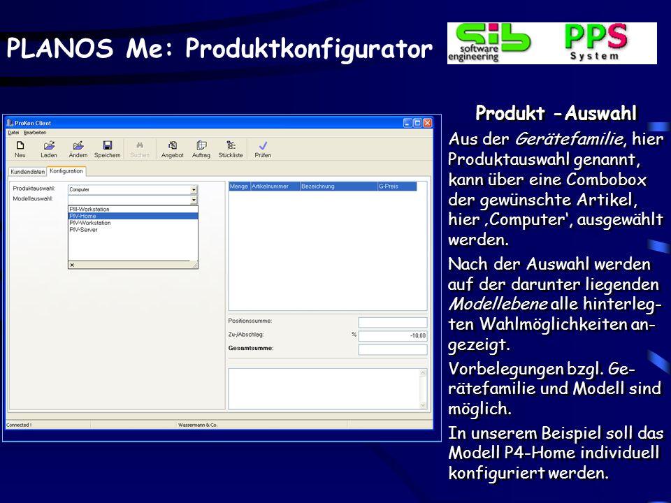 PLANOS Me: Produktkonfigurator Produkt -Auswahl Aus der Gerätefamilie, hier Produktauswahl genannt, kann über eine Combobox der gewünschte Artikel, hier Computer, ausgewählt werden.