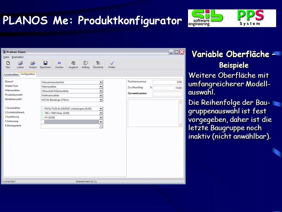 PLANOS Me: Produktkonfigurator Variable Oberfläche – Beispiele Weitere Oberfläche mit umfangreicherer Modell- auswahl.
