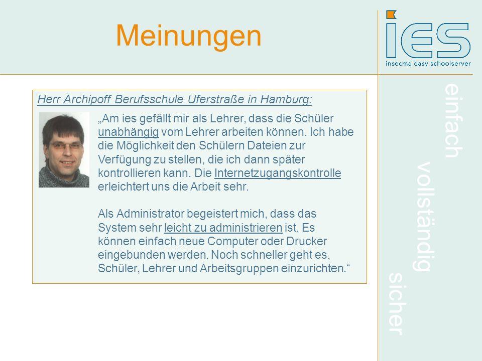einfach vollständig sicher Meinungen Herr Archipoff Berufsschule Uferstraße in Hamburg: Am ies gefällt mir als Lehrer, dass die Schüler unabhängig vom