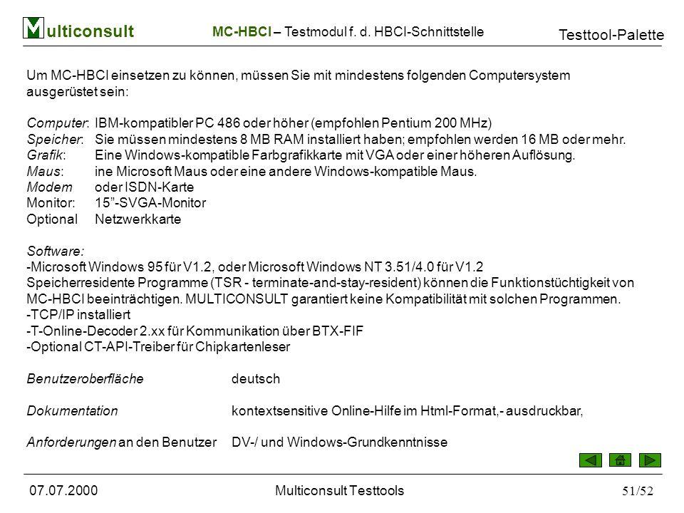 ulticonsult Testtool-Palette 07.07.2000Multiconsult Testtools51/52 MC-HBCI – Testmodul f.
