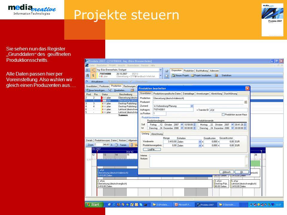 Information Technologies Projekte steuern Sie sehen nun das Register Grunddaten des ge ö ffneten Produktionsschritts.