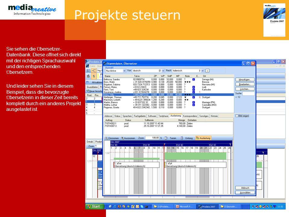 Information Technologies Projekte steuern Sie sehen die Ü bersetzer- Datenbank.