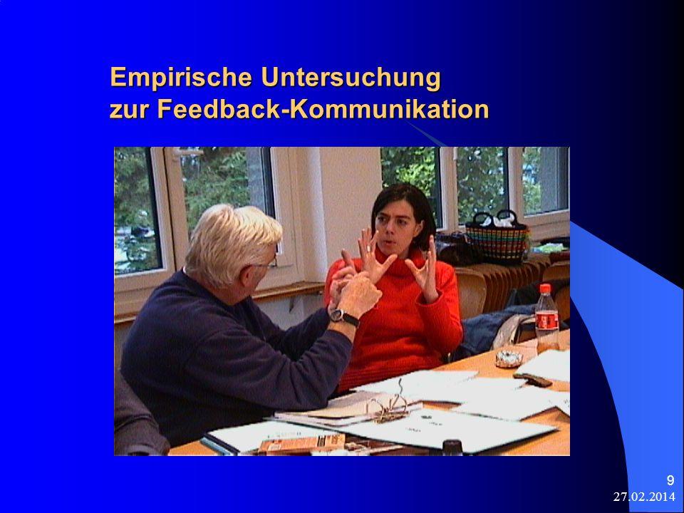 27.02.2014 9 Empirische Untersuchung zur Feedback-Kommunikation