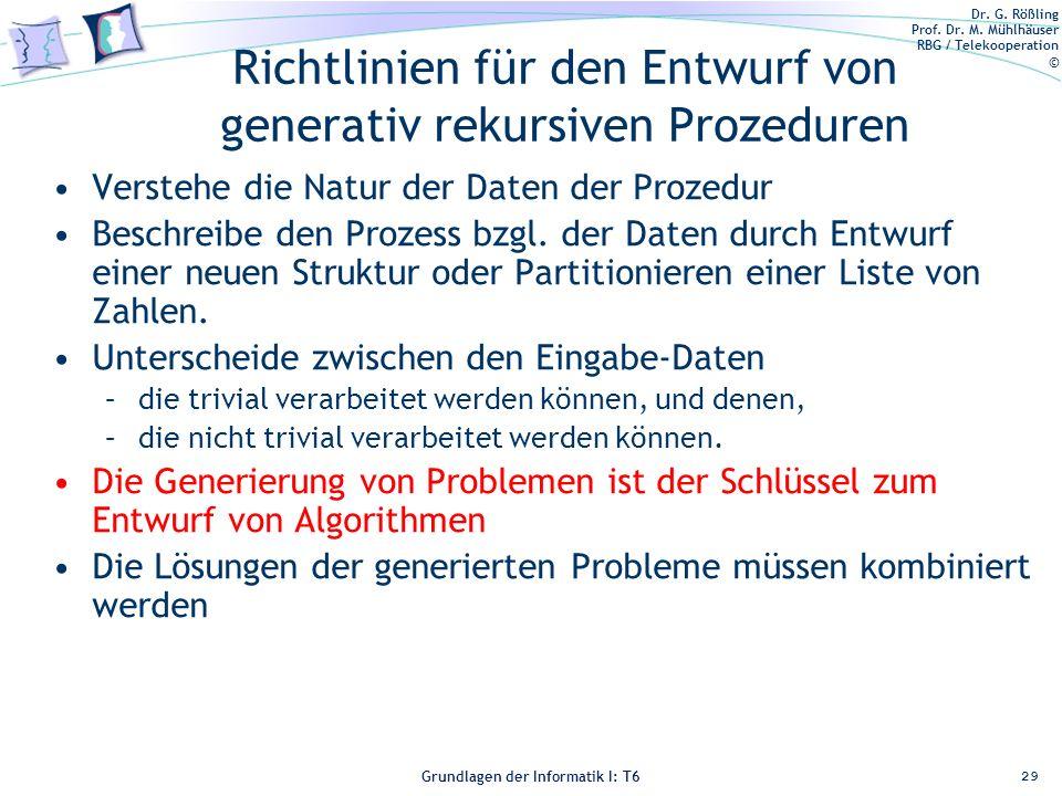 Dr. G. Rößling Prof. Dr. M. Mühlhäuser RBG / Telekooperation © Grundlagen der Informatik I: T6 Grundlagen der Informatik 1 – T6 Richtlinien für den En