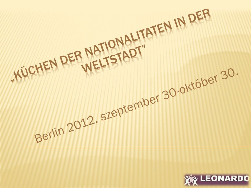 Berlin 2012. szeptember 30-október 30.