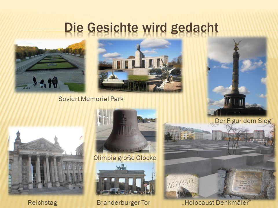 Soviert Memorial Park Der Figur dem Sieg Holocaust DenkmälerReichstagBranderburger-Tor Olimpia große Glocke