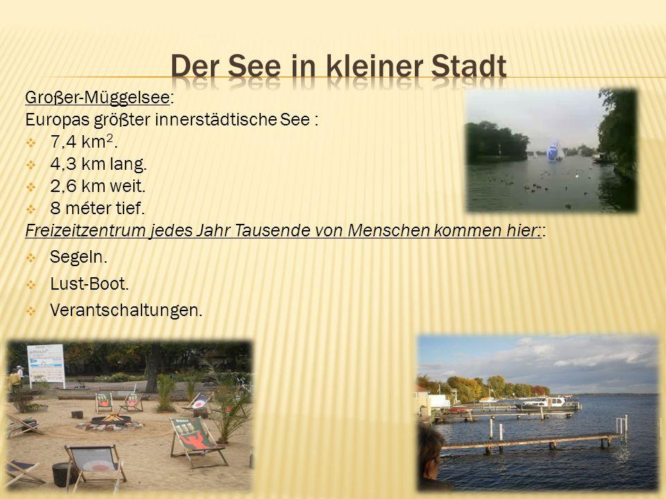 Großer-Müggelsee: Europas größter innerstädtische See : 7,4 km 2.