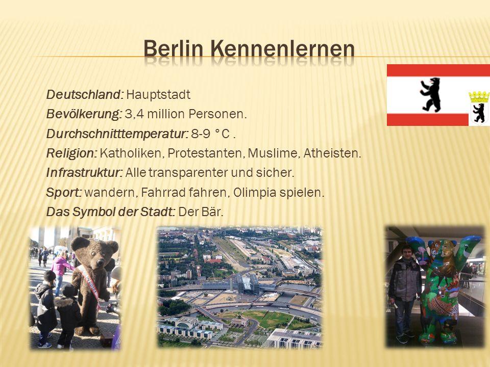 Deutschland: Hauptstadt Bevölkerung: 3,4 million Personen.