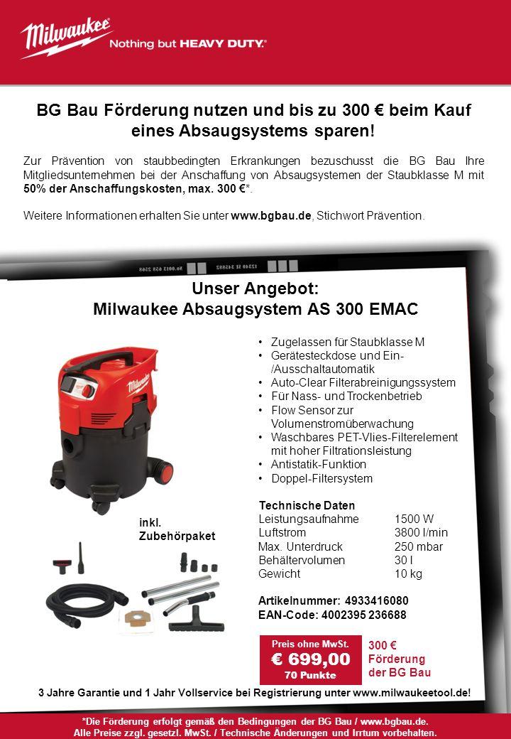 *Die Förderung erfolgt gemäß den Bedingungen der BG Bau / www.bgbau.de. Alle Preise zzgl. gesetzl. MwSt. / Technische Änderungen und Irrtum vorbehalte