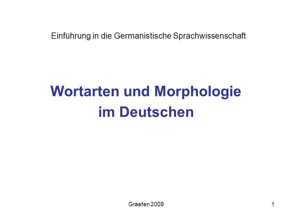 Graefen 20091 Wortarten und Morphologie im Deutschen Einführung in die Germanistische Sprachwissenschaft
