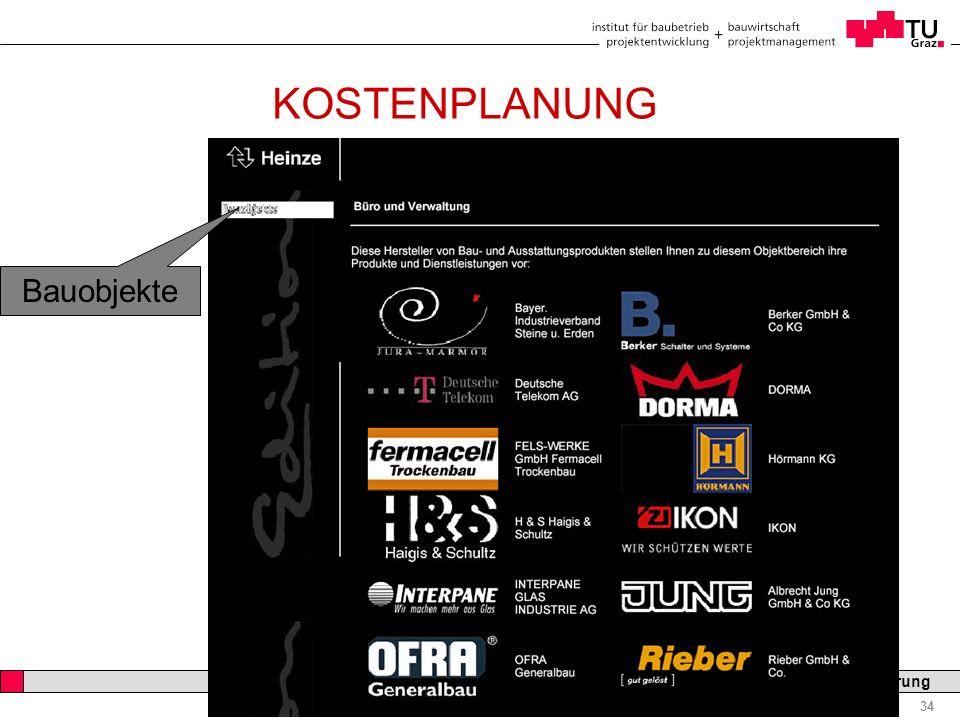 Professor Horst Cerjak, 19.12.2005 34 LV Bau- und Immobilienfinanzierung KOSTENPLANUNG Bauobjekte