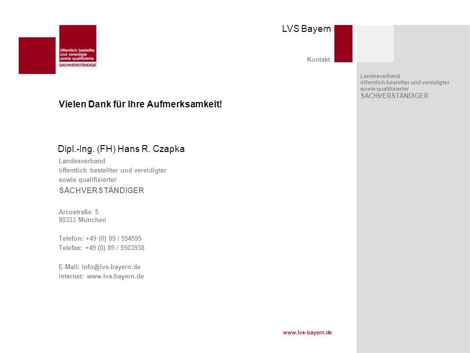 www.lvs-bayern.de LVS Bayern Landesverband öffentlich bestellter und vereidigter sowie qualifizierter SACHVERSTÄNDIGER Landesverband öffentlich bestel