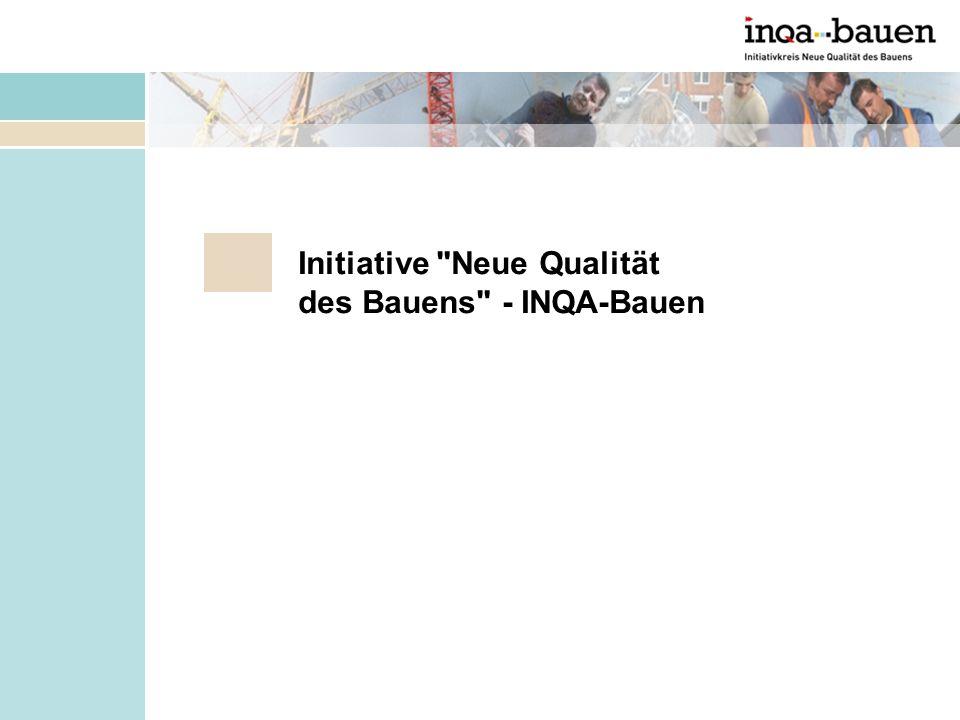 Initiative Neue Qualität des Bauens - INQA-Bauen
