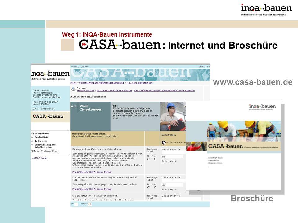 www.casa-bauen.de Broschüre : Internet und Broschüre Weg 1: INQA-Bauen Instrumente