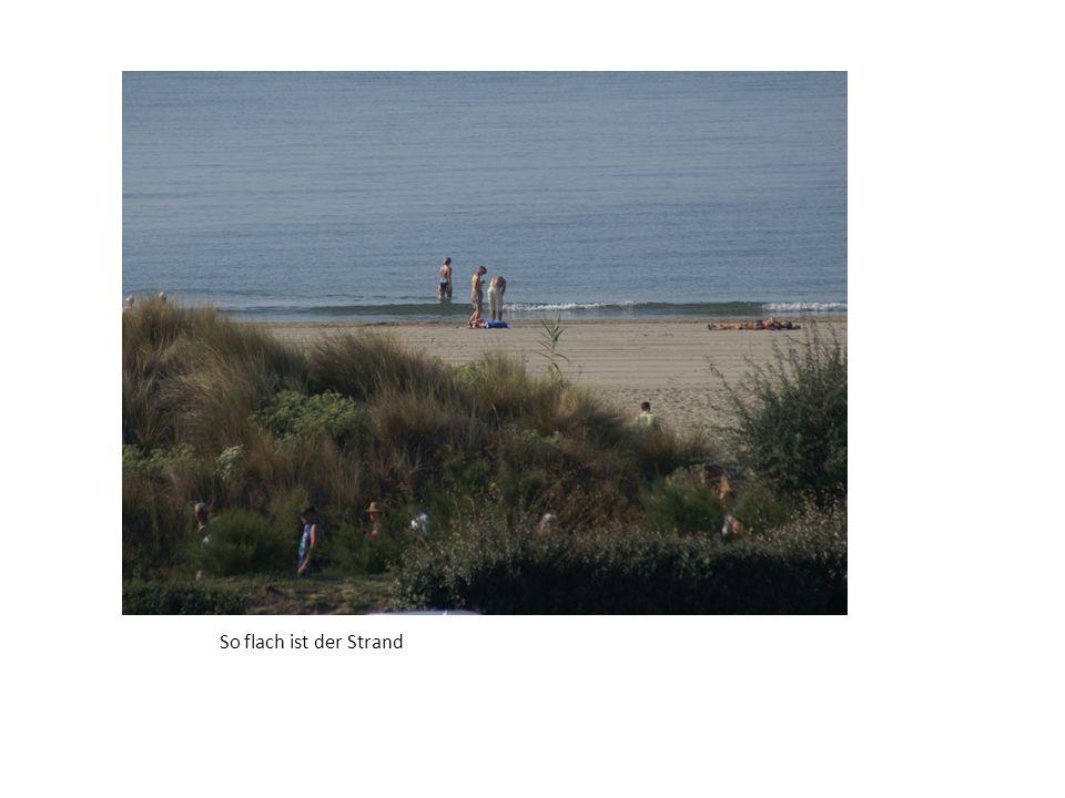 So flach ist der Strand