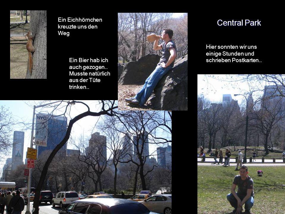 Central Park Hier sonnten wir uns einige Stunden und schrieben Postkarten..