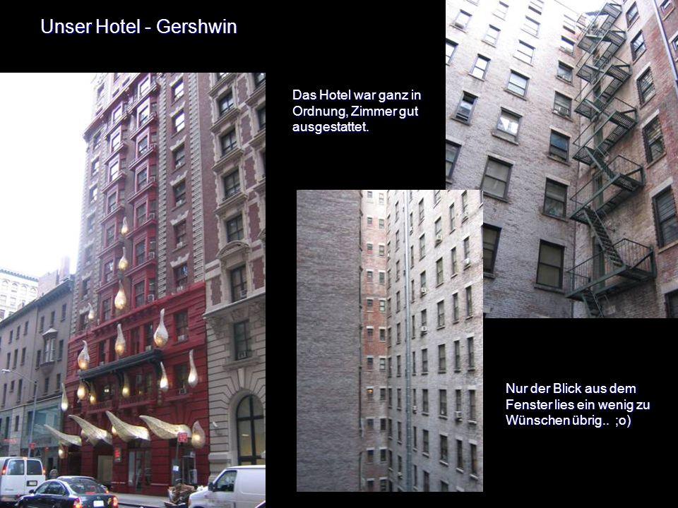 Manhattan Hier ist der untere Teil von Manhattan zu sehen Hier hielten wir uns 4 Tage auf.